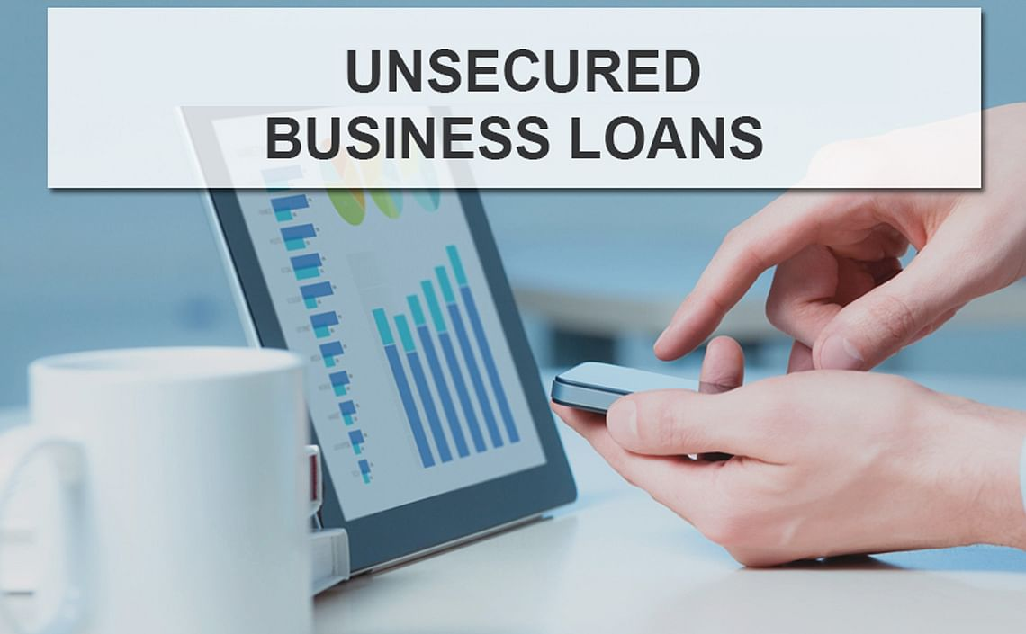 Unsecured Business Loan, collateral free business loan