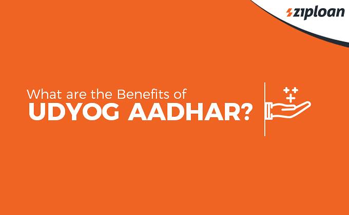 Benefits of Udyog Aadhar registration