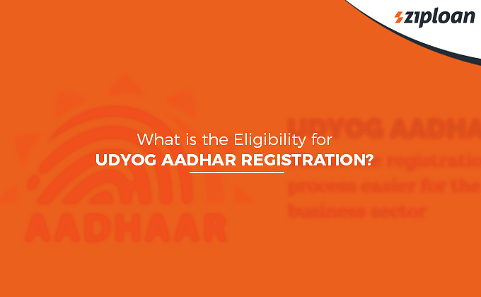 Eligibility for Udyog Aadhar Registration