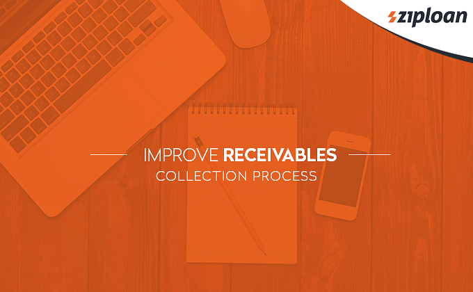 Improve Receivables Collection Process