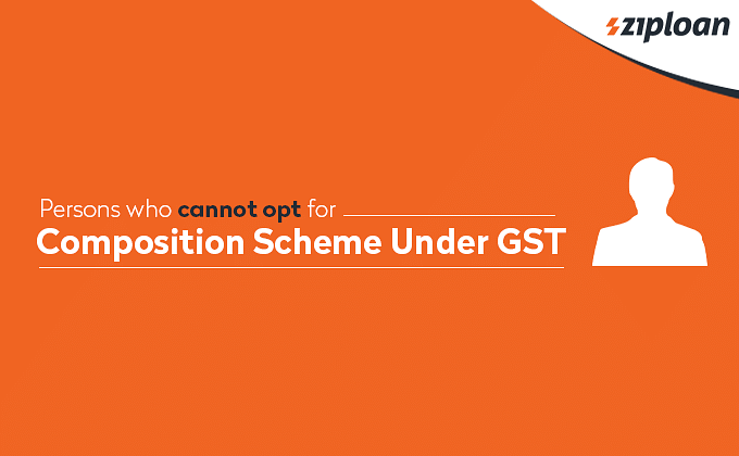 Persons who cannot opt for Composition Scheme Under GST