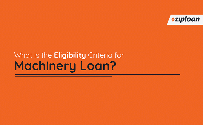 machinery loan eligibility