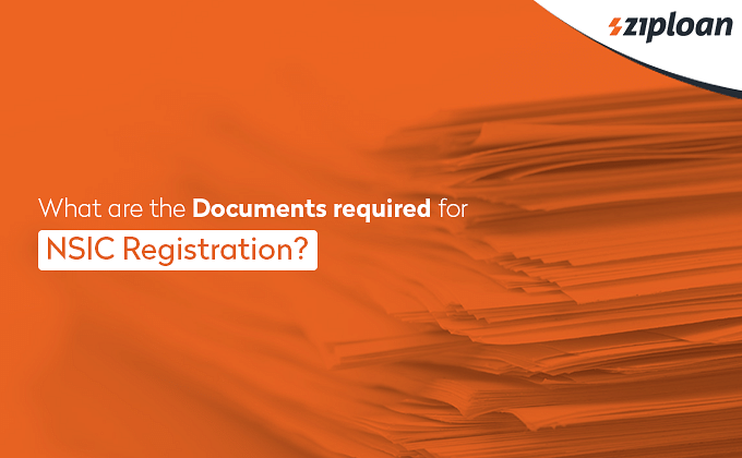 Documents required for NSIC Registration