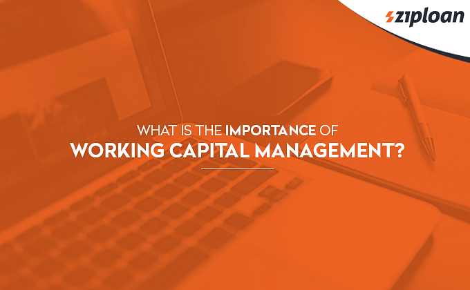 Importance of Working Capital Management?