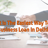 business loan in Delhi