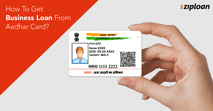 How-To-Get - Business-Loan-From-Aadhar-Card
