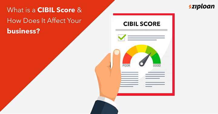 What-Is-A-CIBIL-Score-and-How-Does-It-Affect-Your-business