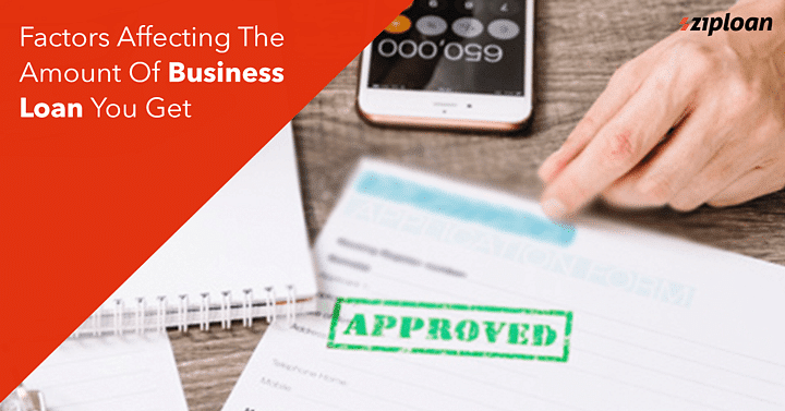 Factors-Affecting-The-Amount-Of-Business-Loan-You-Get