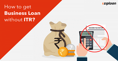 How-to-get-Business-Loan-without-ITR-