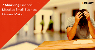 7-Shocking-Financial-Mistakes-Small-Business-Owners-Make-